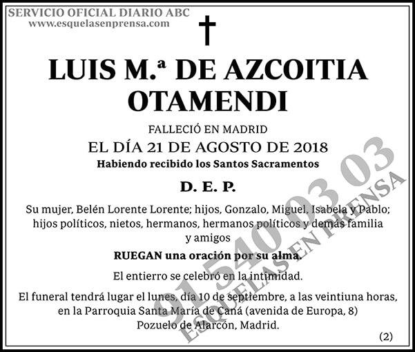 Luis M.ª de Azcoitia Otamendi
